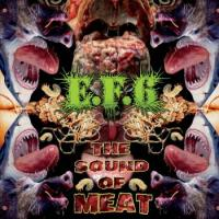 E.F.6-The Sound of Meat