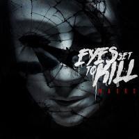 Eyes Set To Kill-Masks