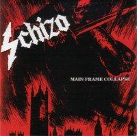 Schizo-Main Frame Collapse (Reissue 2016)