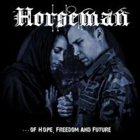 Horseman-Of Hope, Freedom and Future