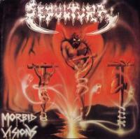 Sepultura-Morbid Visions & Bestial Devastation
