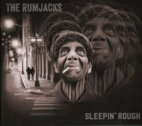 The Rumjacks-Sleepin\' Rough