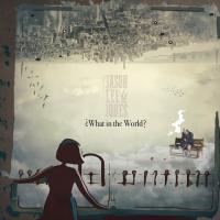 Jason Lee Jones-What in the World?