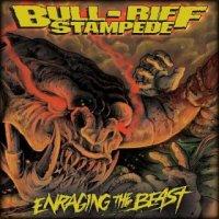 Bull-Riff Stampede-Enraging The Beast