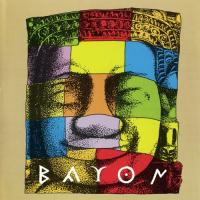 Bayon-First Recordings 1971-1973