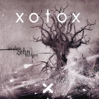Xotox-In Den Zehn Morgen