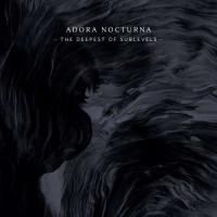 Adora Nocturna-The Deepest Of Sublevels
