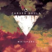 Carved Souls - Whispers mp3