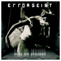 Errorgeist-Pull My Strings