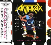 Anthrax-Fistful Of Anthrax (Compilation)