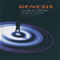 Genesis-Calling All Stations (2007 Remastered)