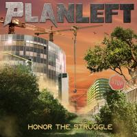 Planleft - Honor The Struggle mp3
