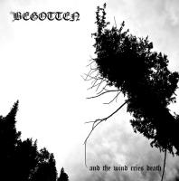 Begotten-And The Wind Cries Death