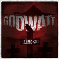 Godwatt-L\'ultimo Sole