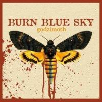 Burn Blue Sky-Godzimoth (EP)