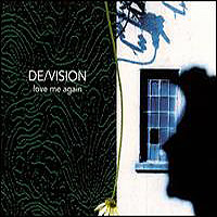 De/Vision-Love Me Again