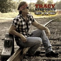 Tracy Stephens-Girls That Drink Tequila