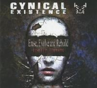 Cynical Existence-Erase, Evolve And Rebuild