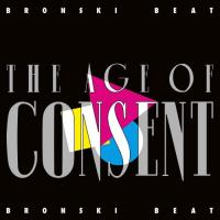 Bronski Beat-The Age Of Consent (Remastered Expanded Edition)
