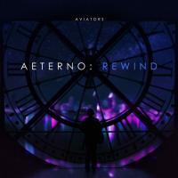 Aviators-Aeterno: Rewind