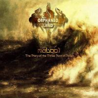 Orphaned Land-Mabool: the Story of the Three Sons of Seven (Remastered 2014)