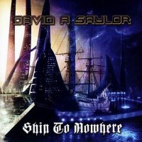David A Saylor-Ship To Nowhere