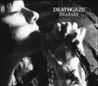 Deathgaze-Dearest