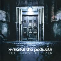 X-Marks The Pedwalk-The House Of Rain