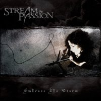 Stream Of Passion-Embrace The Storm