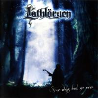 Lothloryen-Some Ways Back No More