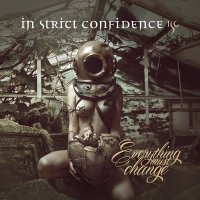 In Strict Confidence-Everything Must Change
