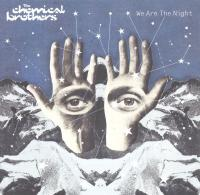 The Chemical Brothers-We Are The Night
