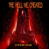 The Hell We Created - Die With The Bible In Your Hands mp3