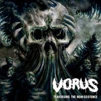 Vorus-Traversing the Non-Existence