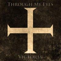 Through My Eyes-Victoria