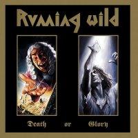 Running Wild-Death Of Glory