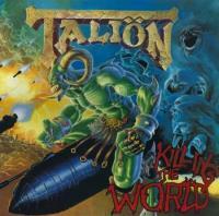 Taliön-Killing the World
