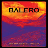 Balero-The Impossible Crusade