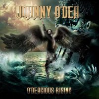 Johnny O'Dea-O\'Deacious Rising