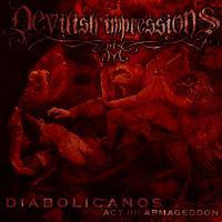 Devilish Impressions-Diabolicanos - Act III: Armageddon