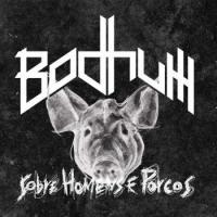 Bodhum-Sobre Homens E Porcos