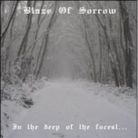 Blaze Of Sorrow-In The Deep Of The Forest...