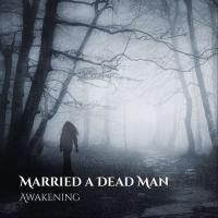 Married a Dead Man-Awakening