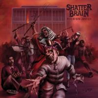 Shatter Brain-Pitchfork Justice