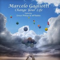 Marcelo Gagliotti-Change Your Life