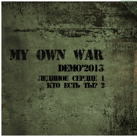 My Own War-Demo