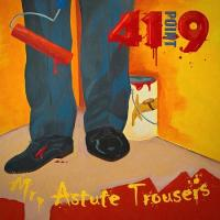 41Point9-Mr. Astute Trousers