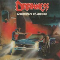 Darkness-Defenders Of Justice (Re-Issue 2005)