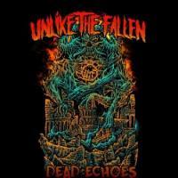 Unlike the Fallen-Dead Echoes