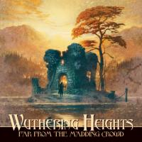 Wuthering Heights-Far From The Madding Crowd